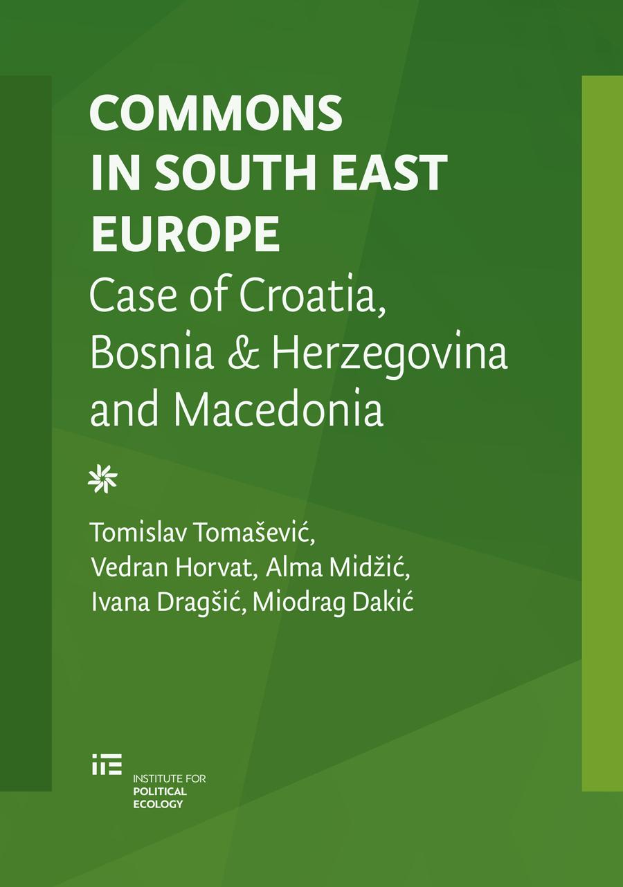 Commons in South East Europe: Case of Croatia, Bosnia & Herzegovina and Macedonia