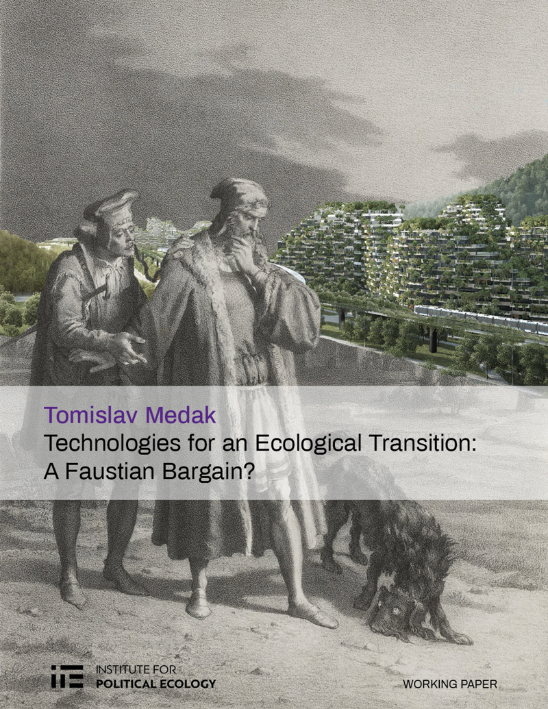 Technologies for an Ecological Transition: A Faustian Bargain?