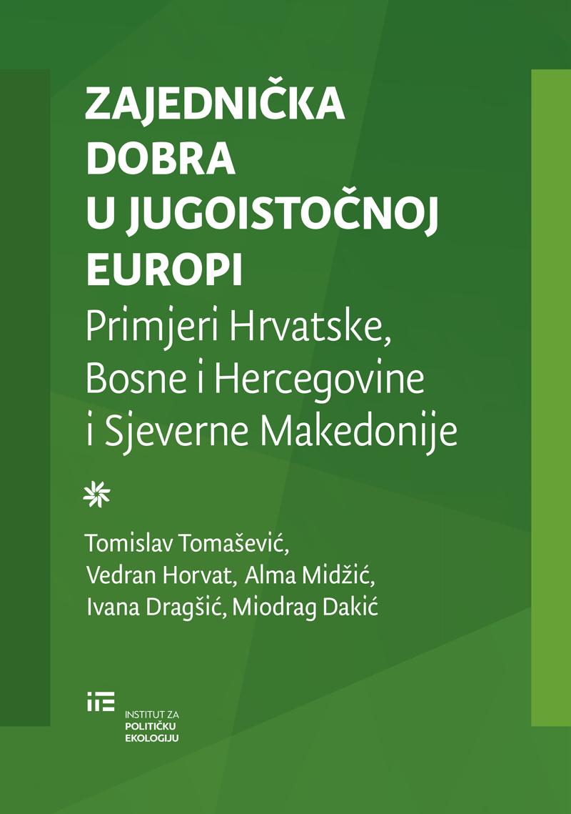 Zajednička dobra u Jugoistočnoj Europi: Primjeri Hrvatske, Bosne i Hercegovine i Sjeverne Makedonije